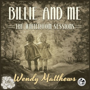 Wendy Matthews - Billie & Me - Front Cover